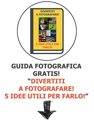 Guida fotografica gratis! Iscriviti alla newsletter di PhotoGear4Fun!
